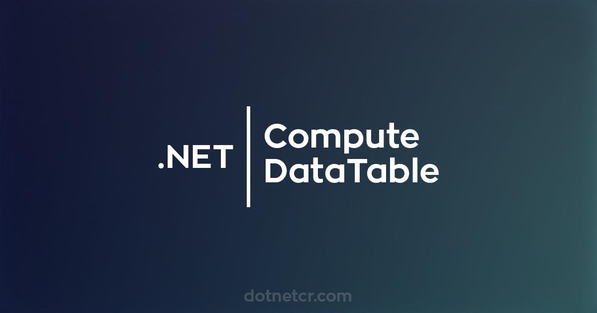 .net compute datatable